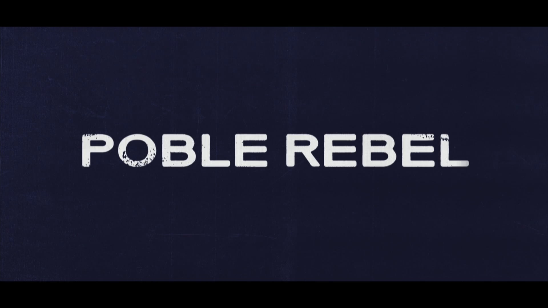Poble Rebel (Trailer)